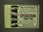 1907 Spencerian Steel Pens Ad - Pens for All Purposes