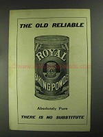 1903 Royal Baking Powder Ad - The Old Reliable