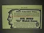 1903 Keystone Jas. Bross Stiffened Gold Watch Case Ad - Lincoln's Time