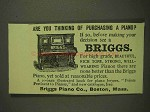 1893 Briggs Piano Ad - Are You Thinking Of Purchasing