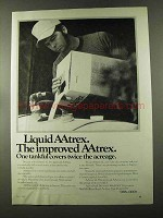 1973 CIBA-GEIGY Liquid Attrex Ad - Covers Twice Acreage