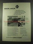 1973 Santa Fe Railway Ad - Moscow to Moscow