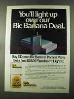 1973 Bic Banana Pen Ad - You'll Light Up Over Deal