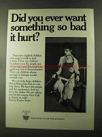1973 Easter Seals Ad - Want Something So Bad it Hurt?