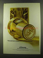 1973 JCPenney Roar Cologne Ad - For Sensual Lion