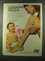 1973 Baby Magic Lotion Ad - Just-Shaved Legs Need