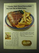 1973 Ore-Ida Dinner Fries Ad - Country Style