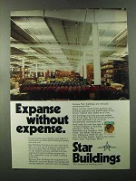 1973 Star Buildings Ad - Expanse Without Expense