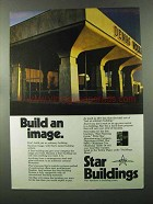 1973 Star Buildings Ad - Build an Image
