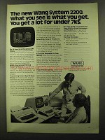 1973 Wang System 2200 Computer Ad - What You See Is