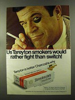 1973 Tareyton Cigarettes Ad - Rather Fight