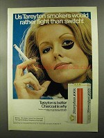 1973 Tareyton Cigarettes Ad - Rather Fight Than Switch