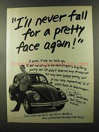 1973 Volkswagen Bug Ad - Fall for a Pretty Face