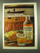 1973 Old Crow Bourbon Ad - Does for a Fishing Trip