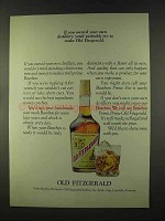 1973 Old Fitzgerald Bourbon Ad, If You Owned Distillery