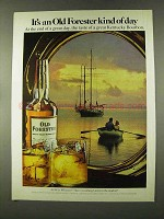 1973 Old Forester Bourbon Ad - Kind of Day