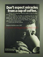 1973 Seagram Distillers Ad, Miracles From Cup of Coffee