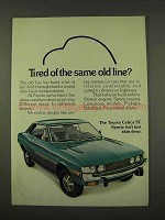 1973 Toyota Celica ST Ad - Tired of the Same Old Line?