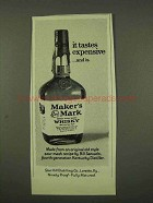 1973 Maker's Mark Whisky Ad - It Tastes Expensive