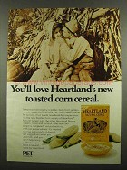 1974 Pet Heartland Natural Cereal Ad - Toasted Corn