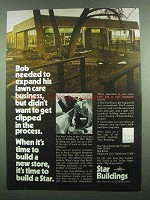 1974 Star Buildings Ad - Needed To Expand his Business