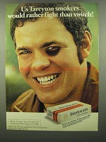 1974 Tareyton Cigarettes Ad - Rather Fight Than Switch