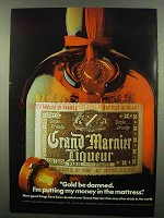 1974 Grand Marnier Liqueur Ad - Gold Be Damned