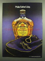 1974 Seagram's Crown Royal Ad - Make Father's Day