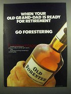 1974 Old Forester Bourbon Ad - Old Grand-Dad Retirement