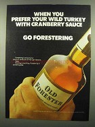 1974 Old Forester Bourbon Ad - Prefer Wild Turkey