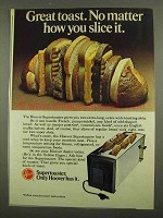 1974 Hoover Supertoaster Ad, No Matter How You Slice It