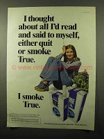 1975 True Filter Cigarettes Ad - All I'd Read