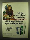 1975 True Filter Cigarettes Ad - All The Fuss About