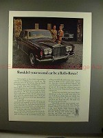 1973 Rolls Royce Car Ad - Shouldn't Your Second Car Be?
