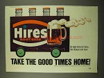 1975 Hires Root Beer Ad - Take the Good Times Home