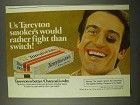 1975 Tareyton 100's Cigarettes Ad - Rather Fight