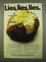 1975 The Potato Board Ad - Lies, Lies, Lies
