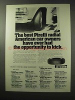 1977 Pirelli P76 Tires Ad - Opportunity to Kick