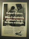 1977 Federal Express Ad - Has To Be There Overnight