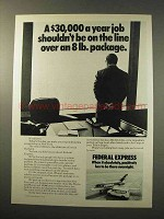 1977 Federal Express Ad - Job Shouldn't Be On the Line