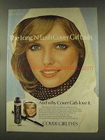 1977 Cover Girl Long 'N Lush Mascara Ad - Cheryl Tiegs