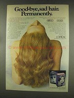 1977 L'Oreal The Hair Fixer Ad - Good-Bye Sad Hair