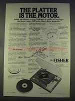 1977 Fisher MT6225 Turntable Ad - Platter is Motor