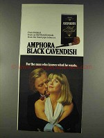1977 Amphora Black Cavendish Tobacco Ad - Man who Knows