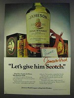 1977 Jameson Irish Whiskey Ad - Let's Give Him