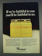 1977 Whirlpool Washer and Dryer Ad - You'll be Faithful