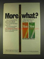 1976 More Cigarettes Ad - More What?