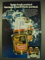 1976 Taster's Choice Coffee Ad - Fresh-Perked