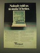 1976 Whirlpool Dishwasher Ad - Nobody Told Us Better