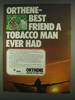 1978 Ortho Orthene Ad - Best Friend Tobacco Man Had